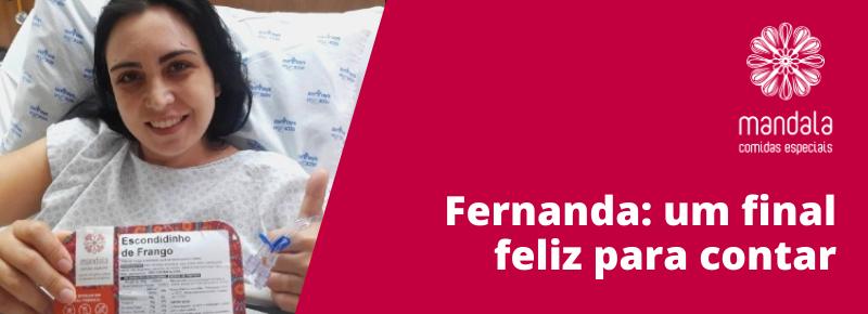 Fernanda e sua história com final feliz